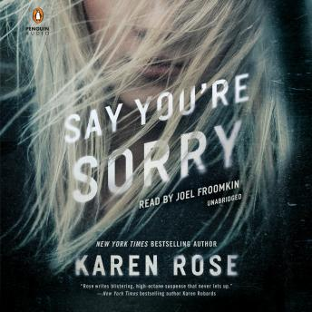Download Say You're Sorry by Karen Rose