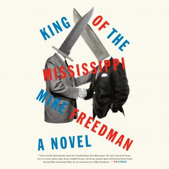 King of the Mississippi: A Novel