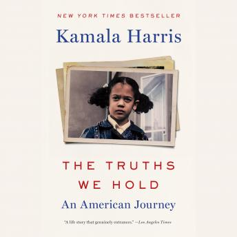 Download Truths We Hold: An American Journey by Kamala Harris