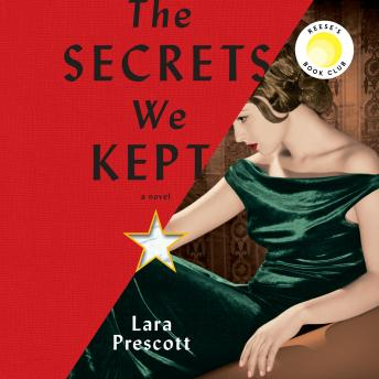 The Secrets We Kept: A novel