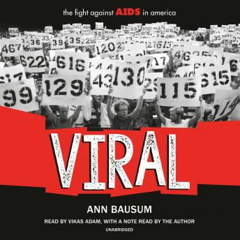 VIRAL: The Fight Against AIDS in America