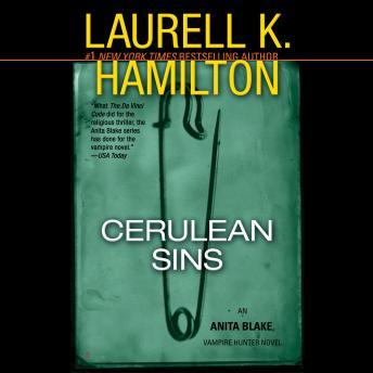 Cerulean Sins: An Anita Blake, Vampire Hunter Novel Audiobook Free Download Online