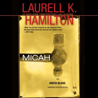 Download Micah: An Anita Blake, Vampire Hunter Novel by Laurell K. Hamilton