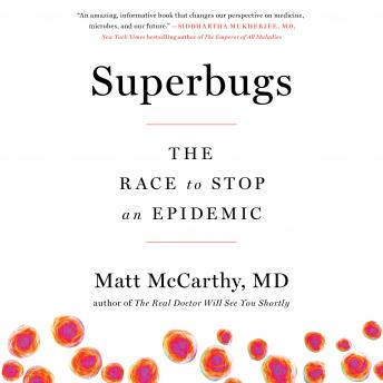 Superbugs: The Race to Stop an Epidemic