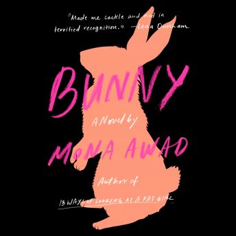 Download Bunny: A Novel by Mona Awad