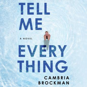 Tell Me Everything: A Novel sample.