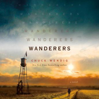 Download Wanderers: A Novel by Chuck Wendig