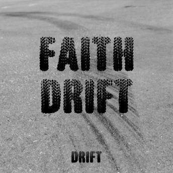 Faith Drift sample.