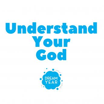 Understand Your God