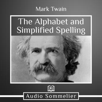 The Alphabet and Simplified Spelling