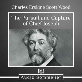 The Pursuit and Capture of Chief Joseph