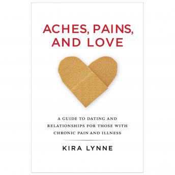 Aches, Pains, and Love, Kira Lynne
