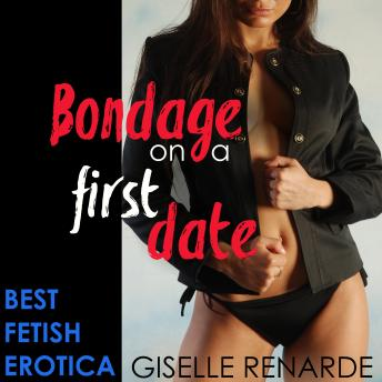 Download Bondage on a First Date by Giselle Renarde