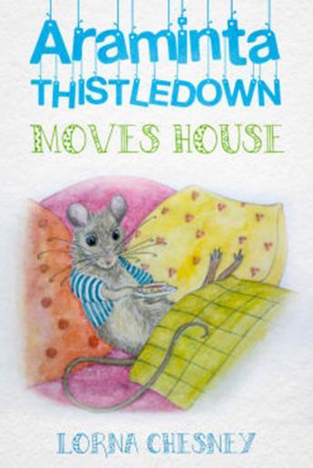 Araminta Thistledown Moves House