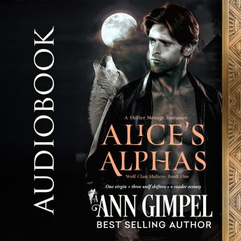 Download Alice's Alphas: Shifter Menage Romance by Ann Gimpel