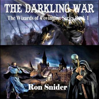 The Darkling War: Wizards of Covington Series Book 1