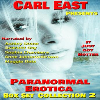 Download Paranormal Erotica-Box Set Collection 2 by Carl East
