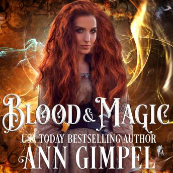 Blood and Magic: Paranormal Romance With a Steampunk Edge, Ann Gimpel
