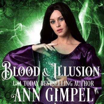Blood and Illusion: Paranormal Romance With a Steampunk Edge, Ann Gimpel