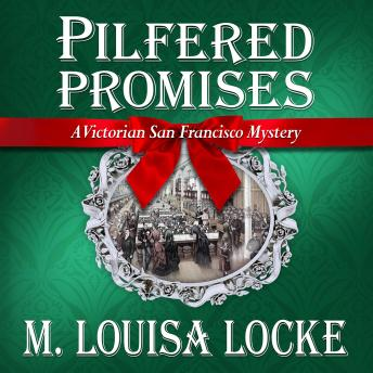 Pilfered Promises: A Victorian San Francisco Mystery, M. Louisa Locke
