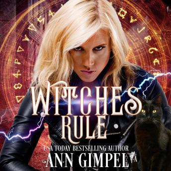 Witches Rule: Urban Fantasy Romance, Ann Gimpel