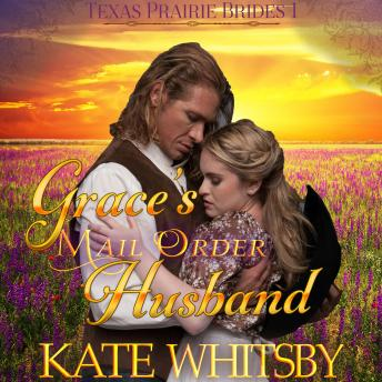 Grace's Mail Order Husband: Historical Frontier Cowboy Romance