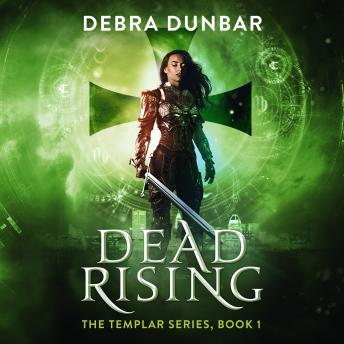 Dead Rising: I, Audio book by Debra Dunbar