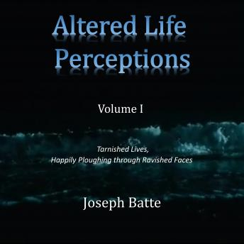Download Altered Life Perceptions by Joseph Batte