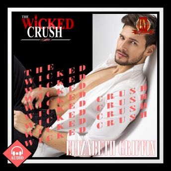 Download Wicked Crush by Elizabeth Griffin