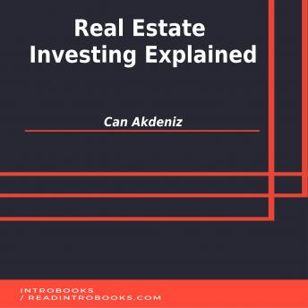 Download Real Estate Investing Explained by Can Akdeniz
