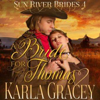 Mail Order Bride - A Bride for Thomas: Sweet Clean Inspirational Frontier Historical Western Romance