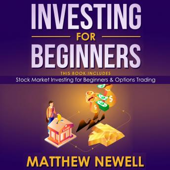 Investing for Beginners: This Book Includes - Stock Market Investing for Beginners & Options Trading sample.