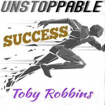 Unstoppable Success
