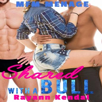 Shared with a Bull: BBC Hotwife