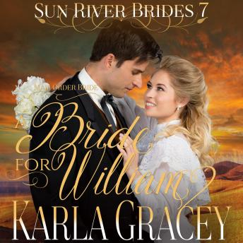 Mail Order Bride - A Bride for William: Sweet Clean Inspirational Frontier Historical Western Romance