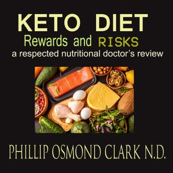 Keto Diet: Rewards and Risks