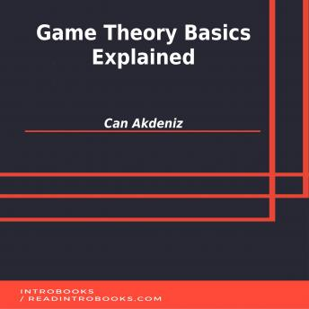 Download Game Theory Basics Explained by Can Akdeniz