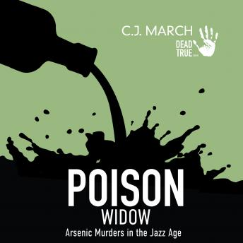Download Poison Widow: Arsenic Murders in the Jazz Age by C.J. March
