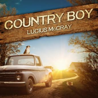 Download Country Boy by Lucius Mccray