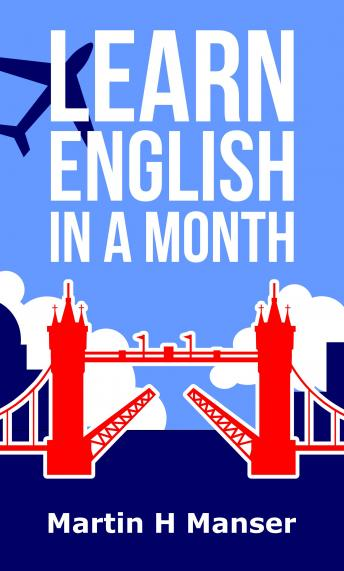 Download Learn English in a Month by Martin Manser