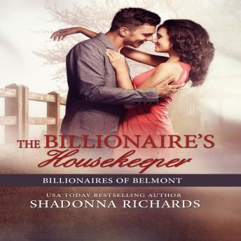 The Billionaire's Housekeeper, The - Billionaires of Belmont Book 3