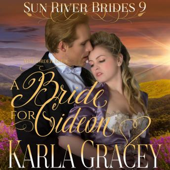 Mail Order Bride - A Bride for Gideon: Sweet Clean Inspirational Frontier Historical Western Romance