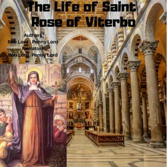 The Life of Saint Rose of Viterbo
