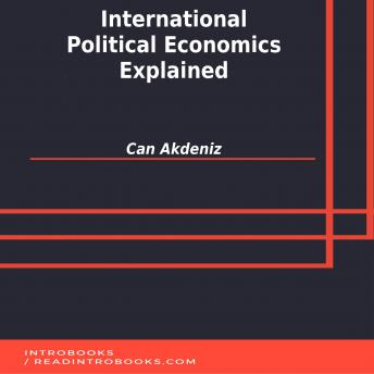 Download International Political Economics Explained by Can Akdeniz