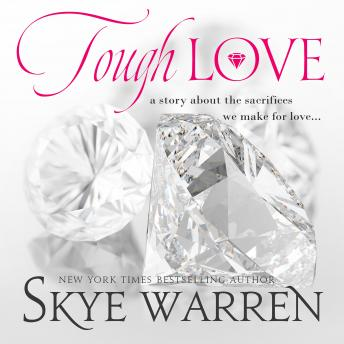 Download Tough Love: A Dark Mafia Romance Novella by Skye Warren