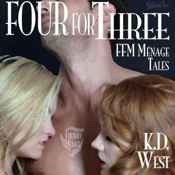 Four for Three: Friendly FFM Ménage Tales