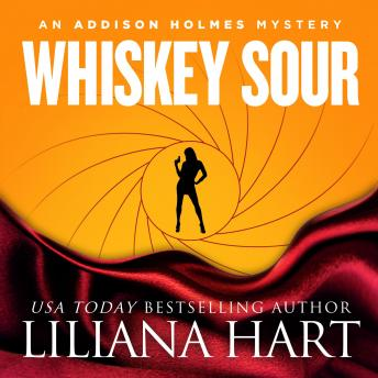 Whiskey Sour: An Addison Holmes Mystery