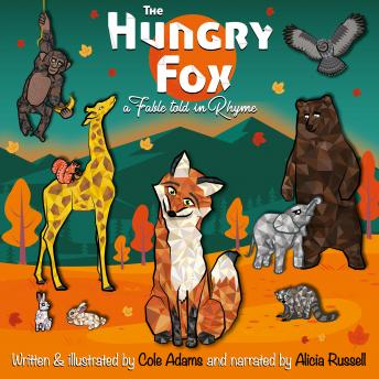 Download Hungry Fox: a Fable Told in Rhyme. by Cole Adams