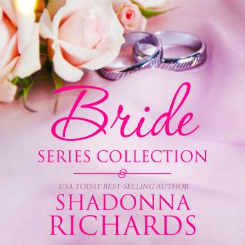The Bride Series Collection