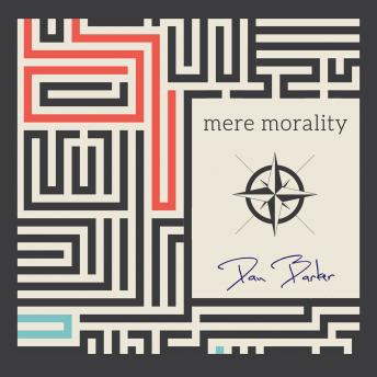 Download Mere Morality by Dan Barker